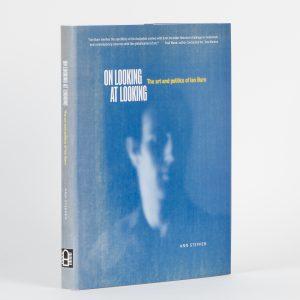 On looking at looking : The art and politics of Ian Burn[BURN, Ian]; STEPHEN, Ann# 14970