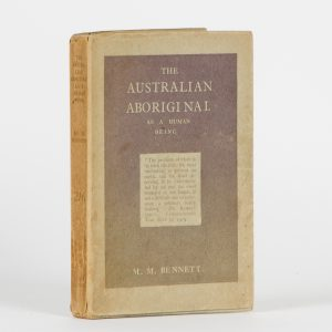 The Australian Aboriginal as a human being BENNETT, M.M. (Mary Montgomerie), 1881-1961 # 14947