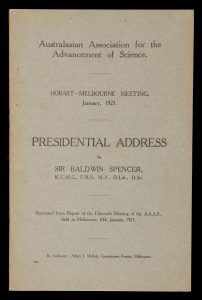 [ABORIGINES] Presidential address to the Australasian Association for the Advancement of Science.SPENCER, Baldwin, Sir (1860-1929)# 14912