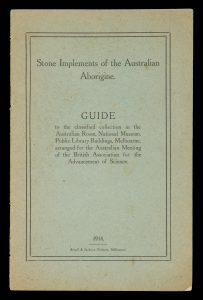 Stone implements of the Australian Aborigine. Guide to the classified collection