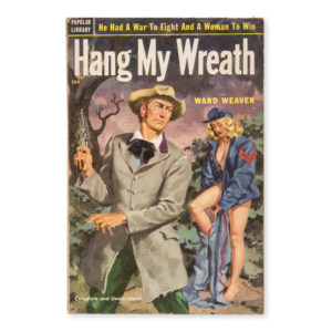 # 15287  WEAVER, Ward  [PULP] Hang my wreath