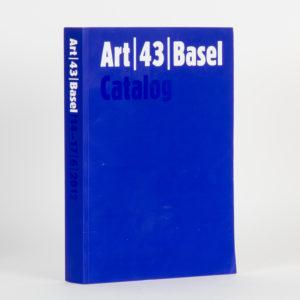# 15099  [Art Basel]  Art | 43 | Basel Catalog