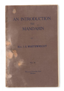# 15251  WHITEWRIGHT, J. S.  An introduction to Mandarin