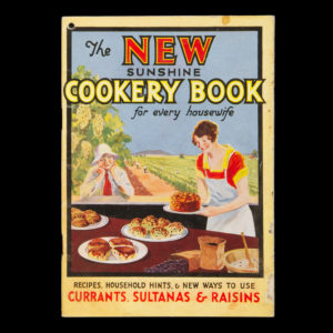 # 14991  Australian Dried Fruits Association. Joint Publicity Committee  The new Sunshine cookery book for every housewife : recipes, household hints and new ways to use