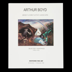 # 15055  [BOYD, Arthur]  Arthur Boyd : Brides, Lovers, Myths, Landscapes