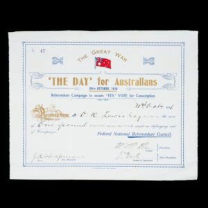 # 15403  AUSTRALIA. FEDERAL NATIONAL REFERENDUM COUNCIL.  [CONSCRIPTION] 'The Day' for Australians, 28th October, 1916. Referendum Campaign to secure 'YES' VOTE for Conscription.