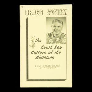# 15420  BRAGG, Paul C.  The South Sea culture of the abdomen