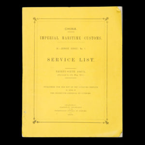 # 15398  China. Imperial Maritime Customs. IV. – Service Series : No. 1. Service List.
