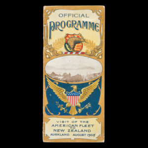 # 15362  Official programme of entertainment. Visit of United States Fleet to Auckland, N.Z., August 9th to 15th, 1908.