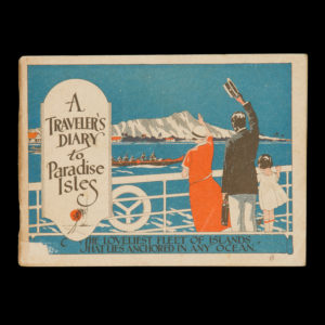 # 15304  A traveller's diary to Paradise Isles. The loveliest fleet of islands that lies anchored in any ocean.