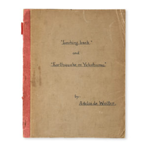 # 13864  WALTER, Adelaide  Personal recount of the Yokohama Earthquake