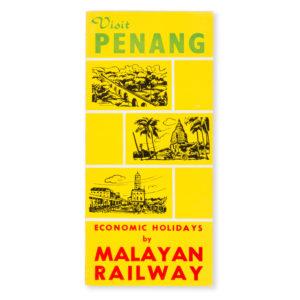 # 15661  Visit Penang. Economic holidays by Malayan Railway.