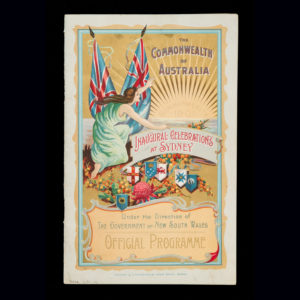 # 15618  Official programme of ceremonial and entertainments commemorative of the Inauguration of the Australian Commonwealth at Sydney. January 1st, 1901.