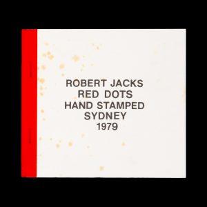 # 15748  JACKS, Robert  Robert Jacks. Red Dots.