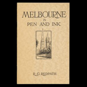 # 15617  REDPATH, R. G.  Melbourne in pen and ink