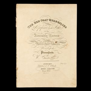 # 15638  CUNNINGHAM, W. (arranger); ELLARD, Frederick, 1824-1874 (publisher)  [SHEET MUSIC] The red-coat quadrilles : as performed by the author at the Assembly Rooms and at the Nobility's balls / arranged for the pianoforte by W. Cunningham.