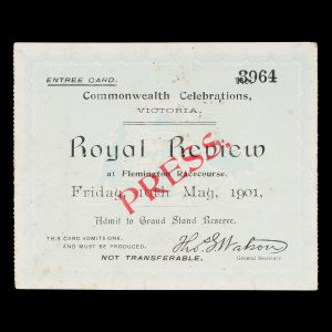 # 15793  [FEDERATION] Admission ticket to the Royal Review at Flemington Racecourse, 10 May 1901