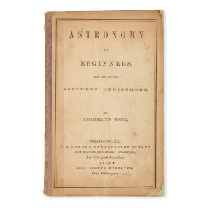 # 15814  STOCK, [Arthur], Archdeacon (1810-1901)  Astronomy for beginners, who live in the southern hemisphere