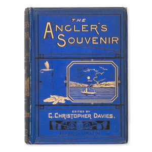 # 15550  FISHER, P. [pseud. W.A Chatto]; DAVIES, G. Christopher (ed.)  The Angler's Souvenir