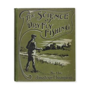# 15560  SHAW, Fred G.  The science of dry fly fishing