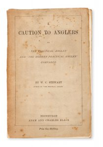 # 15537  STEWART, W.C.  A caution to anglers, or 'The practical angler' and 'The modern practical angler' compared