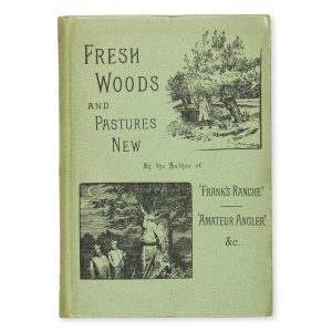 "# 15520  ""The Amateur Angler"" [pseud.]  Fresh woods and pastures new"