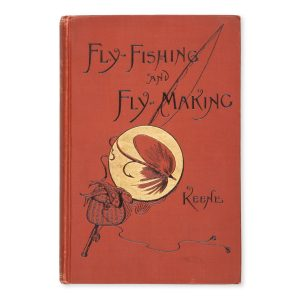 # 15459  KEENE, J. Harrington  Fly-fishing and fly making for Trout, Bass, Salmon, etc.